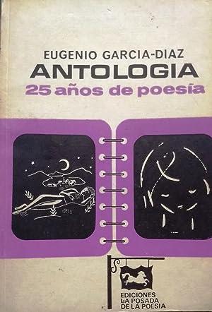 Antología : 25 años de poesía: García-Díaz, Eugenio (
