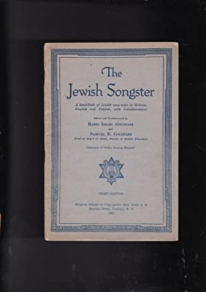 The Jewish Songster A hand-book of Jewish: Goldfarb, Israel and