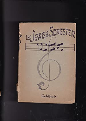 The Jewish Songster HAMENAGEN Jewish Song-texts in: Goldfarb, Israel and