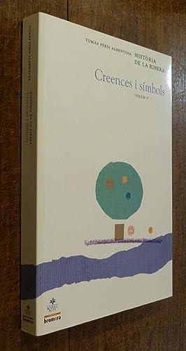Historia De La Ribera Creences I Simbols: Albentosa, Tomas Peris.
