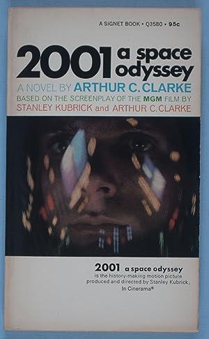 2001: A Space Odyssey [SIGNED]: Clarke, Arthur C.;