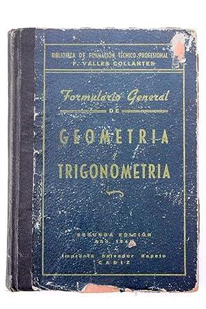 Formulario técnico-profesional de geometría y trigonometría: Valles Collantes, Francisco