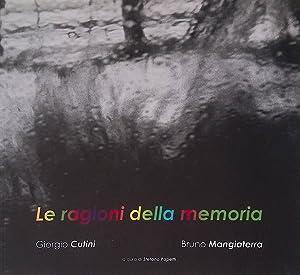 Le ragioni della memoria. Mostra di fotografia: Cutini Giorgio, Mangiaterra