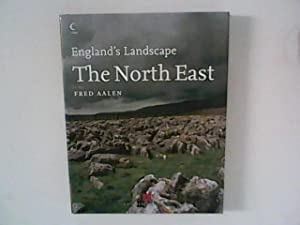 The North East : England's Landscape.: Aalen, F. H.