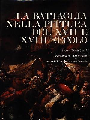 La Battaglia nella pittura del XVII e: aa.vv.