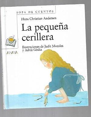 PEQUEÑA CERILLERA - LA: ANDERSEN, HANS CHRISTIAN