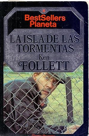 LA ISLA DE LAS TORMENTAS: Ken Follett