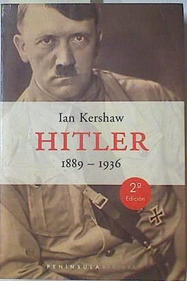 Hitler, 1889-1936,: Kershaw, Ian