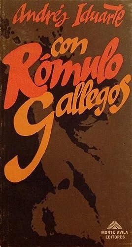 Con Rómulo Gallegos.: Iduarte, Andrés