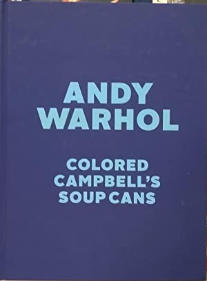 Colored Campbell's Soup Cans: Andy Warhol