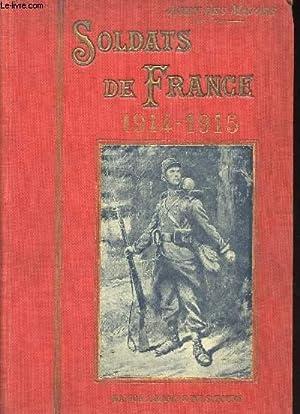 Soldats de France, 1914-1915.: DES MAUGES, Jehan.
