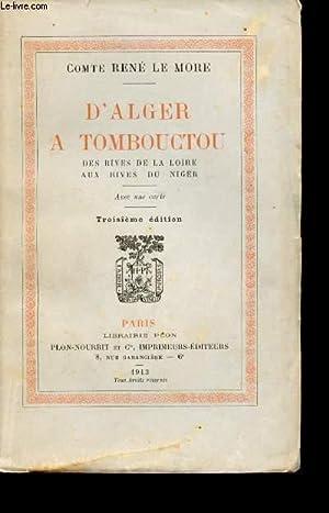 D'Alger à Tombouctou, des rives de la: LE MORE, Comte