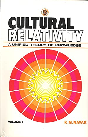 Seller image for CULTURAL RELATIVITY: A Unified Theory of Knowledge for sale by PERIPLUS LINE LLC