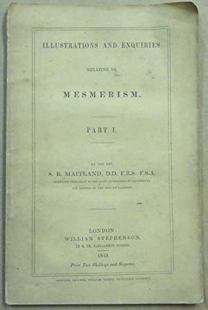 Illustrations and Enquiries relating to Mesmerism. Part I.