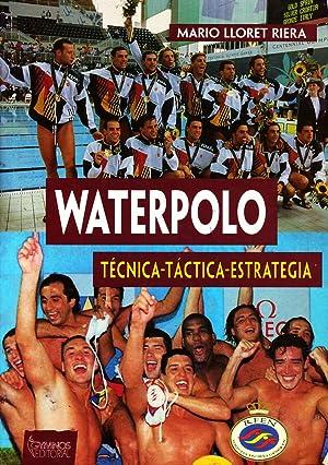 Imagen del vendedor de WATERPOLO. TECNICA-TACTICA-ESTRATEGIA. a la venta por Librería Raimundo