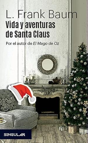 VIDA Y AVENTURAS DE SANTA CLAUS.: BAUM, L. FRANK