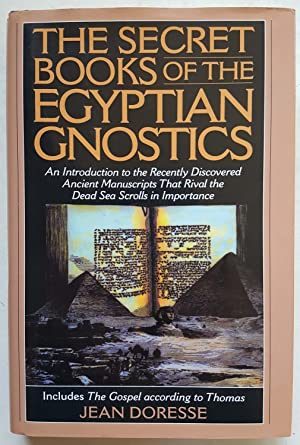 The Secret Books of the Egyptian Gnostics: Jean Doresse