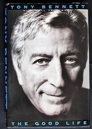 The Good Life: The Autobiography of Tony: Bennett, Tony