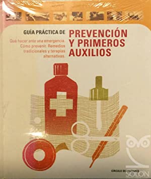 Guía práctica de Prevención y primeros auxilios: Aa. Vv.