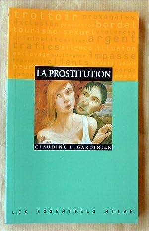 La Prostitution.: Legardinier (Claudine).