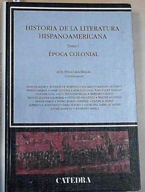 Historia De La Literatura Hispanoamericana, II (Critica: Madrigal, Luis Inigo: