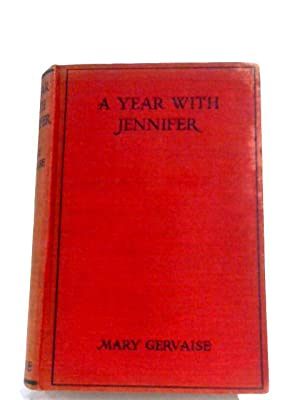 A Year With Jennifer: Mary Gervaise