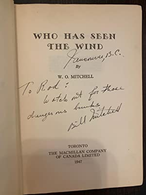 Who Has Seen The Wind (Inscribed Copy): Mitchell, W.O.