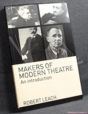 Makers of Modern Theatre: An Introduction