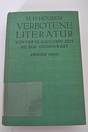 Verbotene Literatur von der Klassischen Zeit bis: Houben, Heinrich Hubert,