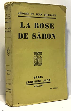 La rose de Sâron: Tharaud Jérôme Et