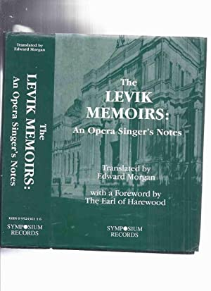 The Levik Memoirs: An Opera Singer's Notes -by Sergei Levik ( Autobiography / Opera Singers )(inc...