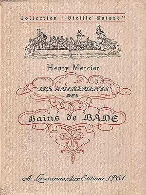 Les amusements des bains de bade: Mercier, Henry