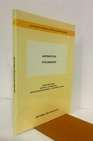 Matemáticas preliminares.Colección lecciones de Matemáticas para economía: Prieto Sáez, Emilio