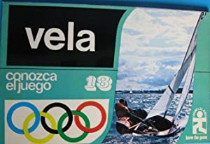 Imagen del vendedor de VELA. CONOZCA EL JUEGO Nº 13. EDICIONES AURA, BARCELONA, 1977. a la venta por EL SABER SÍ OCUPA LUGAR