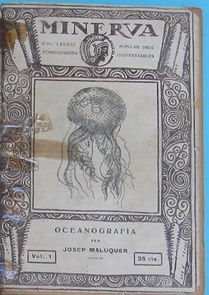 MINERVA. VOLUM I. OCEANOGRAFÍA. PER JOSEP MALUQUER.