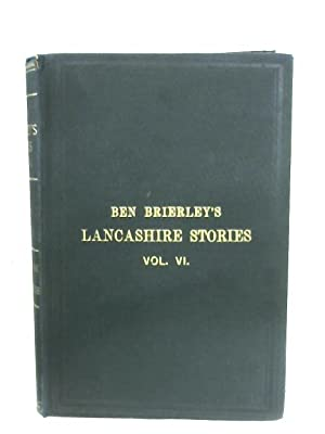 Tales And Sketches Of Lancashire Life: Vol.: Ben Brierley