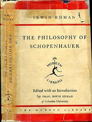 THE PHILOSOPHY OF SCHOPENHAUER: ML# 52.2, FIRST: SCHOPENHAUER, ARTHUR, Written