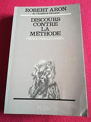 DISCOURS CONTRE LA METHODE: ARON Robert