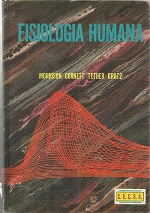 FISIOLOGIA HUMANA: MORRISON-CORNETT-TETHER-GRATZ