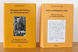 Untergang oder Rettung der Donaumonarchie? Band 100/1 und 100/2: Kovács, Elisabeth