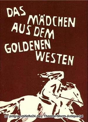 Programmheft Das Mädchen aus dem goldenen Westen.: Landesbühnen Sachsen, Intendant