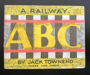 A Railway ABC : First Issue: Townend, Jack
