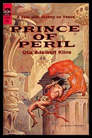 PRINCE OF PERIL - A Robert Grandon: Kline, Otis Adelbert