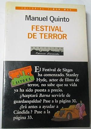 FESTIVAL DE TERROR: QUINTO, Manuel