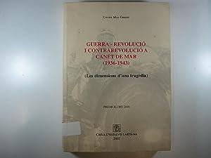 GUERRA-REVOLUCIÓ I CONTRAREVOLUCIÓ A CANET DE MAR: XAVIER MAS GIBERT