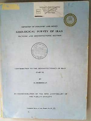 Contributions to the Seismotectonics of Iran (Part: Berberian, M.,