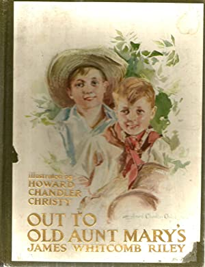 Out to Old Aunt Mary's: James Whitcomb Riley