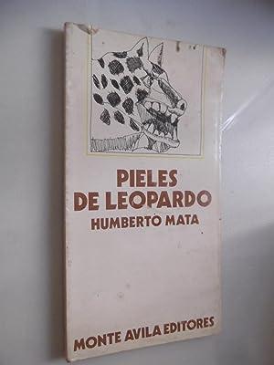 Pieles De Leopardo: Humberto Mata