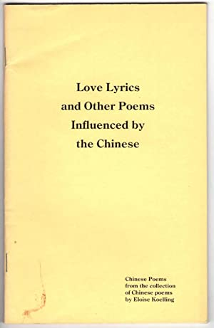 Seller image for Love Lyrics and Other Poems Influenced By the Chinese (Series 5 Number 1) for sale by Recycled Books & Music