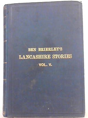 Irkdale (Ben Brierley's Works Vol. V): Ben Brierley